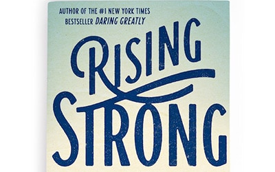 Brenè Brown's Rising Strong is brilliant!
